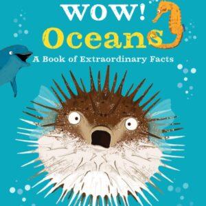 Wow! Oceans