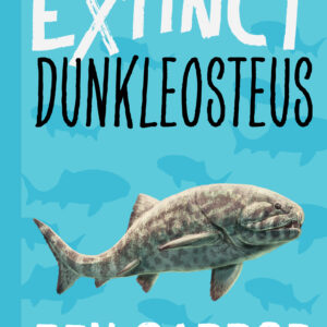 Extinct Dunkleosteus by Ben Garrod
