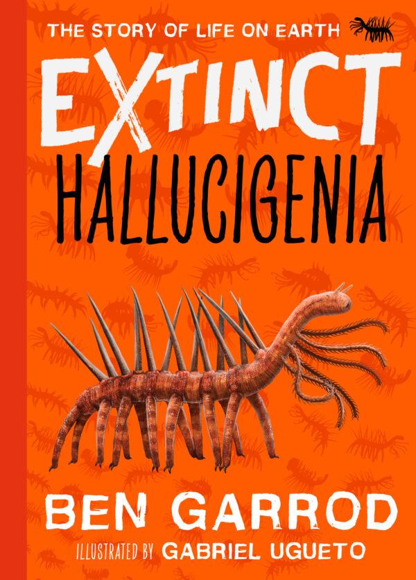 Extinct Hallucigenia by Ben Garrod