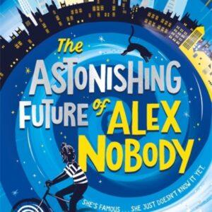 The Astonishing Future of Alex Nobody